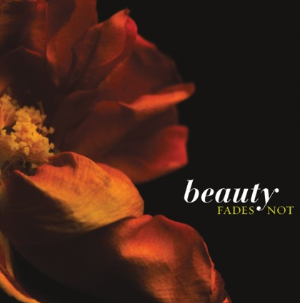 Beauty Fades Not Photography Book Design