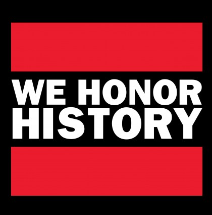 We Honor History